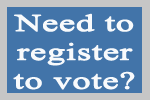 Need to register to vote?