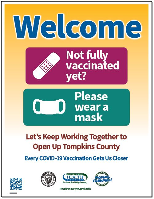 Welcome Not fully vaccinated please wear a mask -- image of a poster