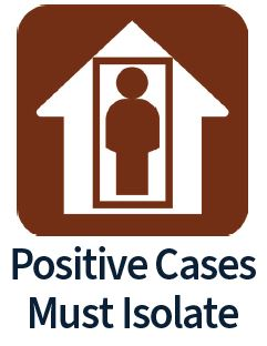 Positive cases must isolate